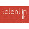Talent In It